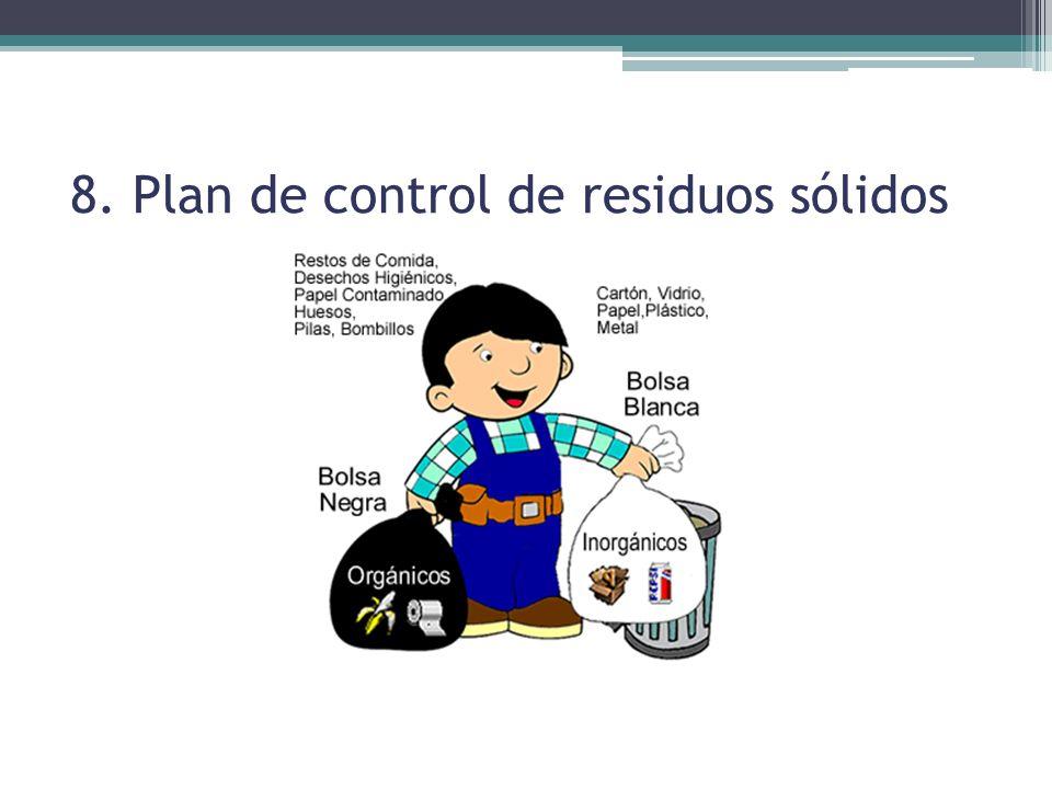 8. Plan de control de residuos sólidos