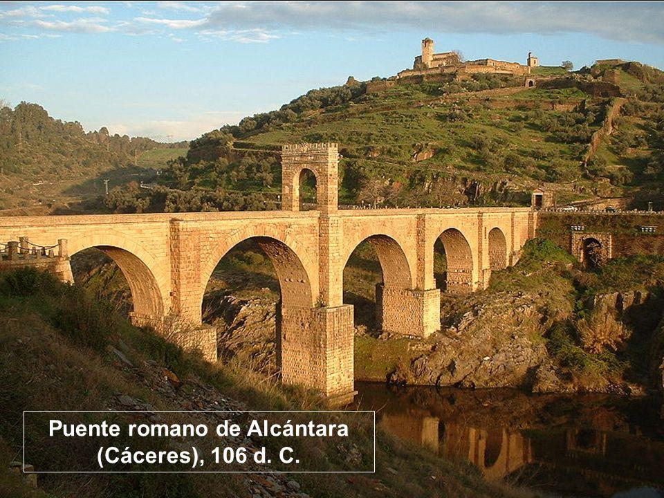 Puente romano de Alcántara (Cáceres), 106 d. C.