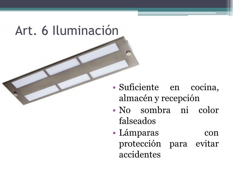 Art. 7 ventilación Suficiente Del área limpia a sucia Obligatorio: campana extractora