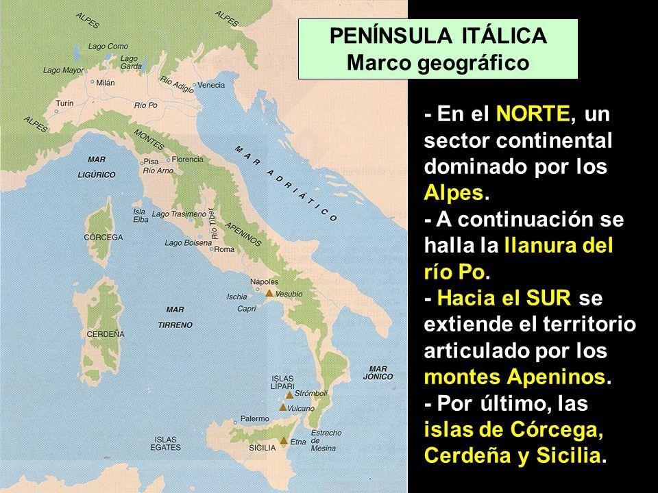 - En el NORTE, un sector continental dominado por los Alpes. - A continuación se halla la llanura del río Po. - Hacia el SUR se extiende el territorio