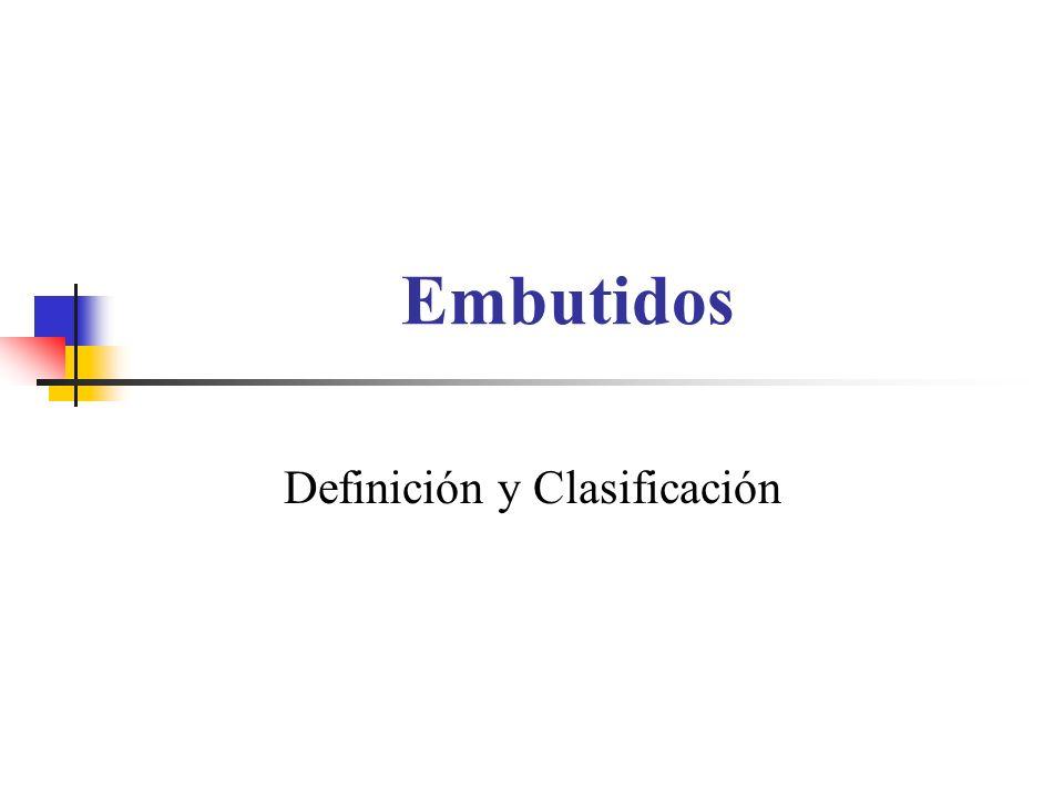 Embutidos Definición y Clasificación