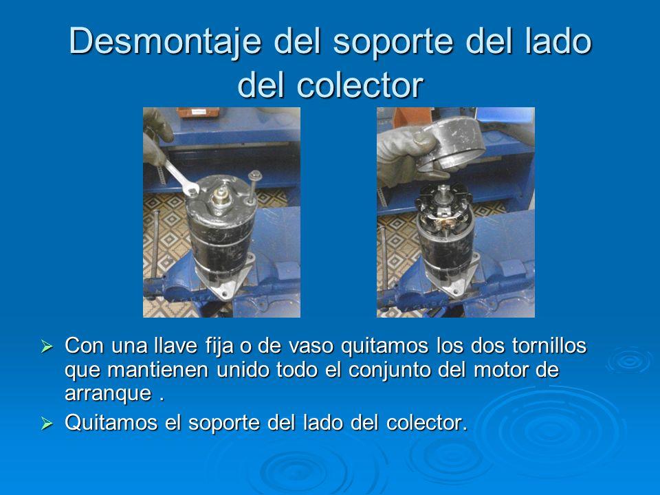 Desmontaje del soporte del lado del colector Con una llave fija o de vaso quitamos los dos tornillos que mantienen unido todo el conjunto del motor de