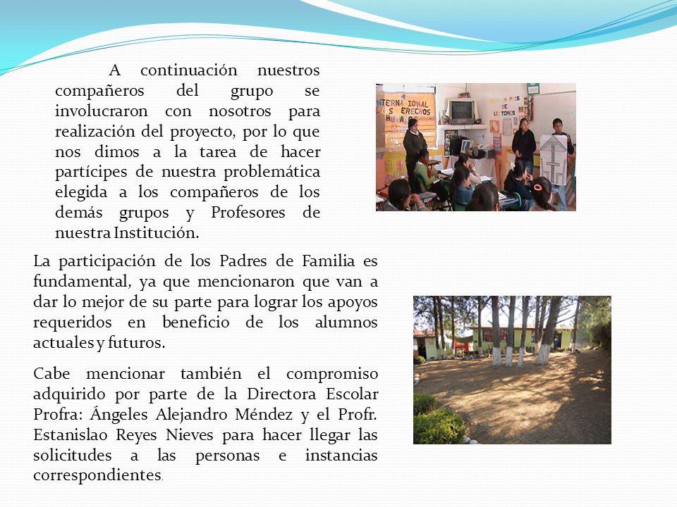 A continuación nuestros compañeros del grupo se involucraron con nosotros para realización del proyecto, por lo que nos dimos a la tarea de hacer part