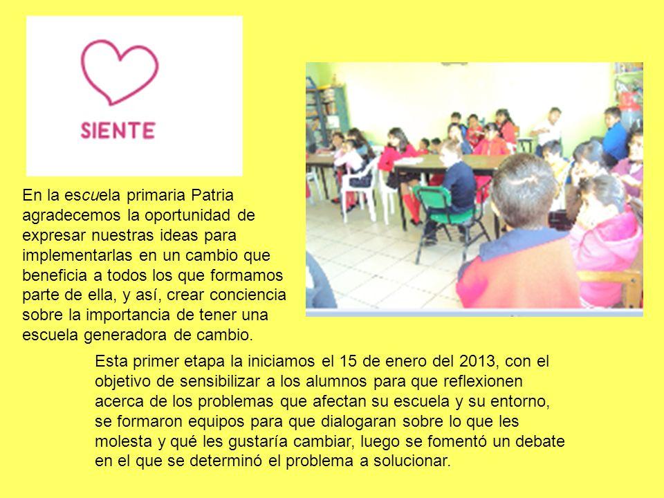 Esta primer etapa la iniciamos el 15 de enero del 2013, con el objetivo de sensibilizar a los alumnos para que reflexionen acerca de los problemas que