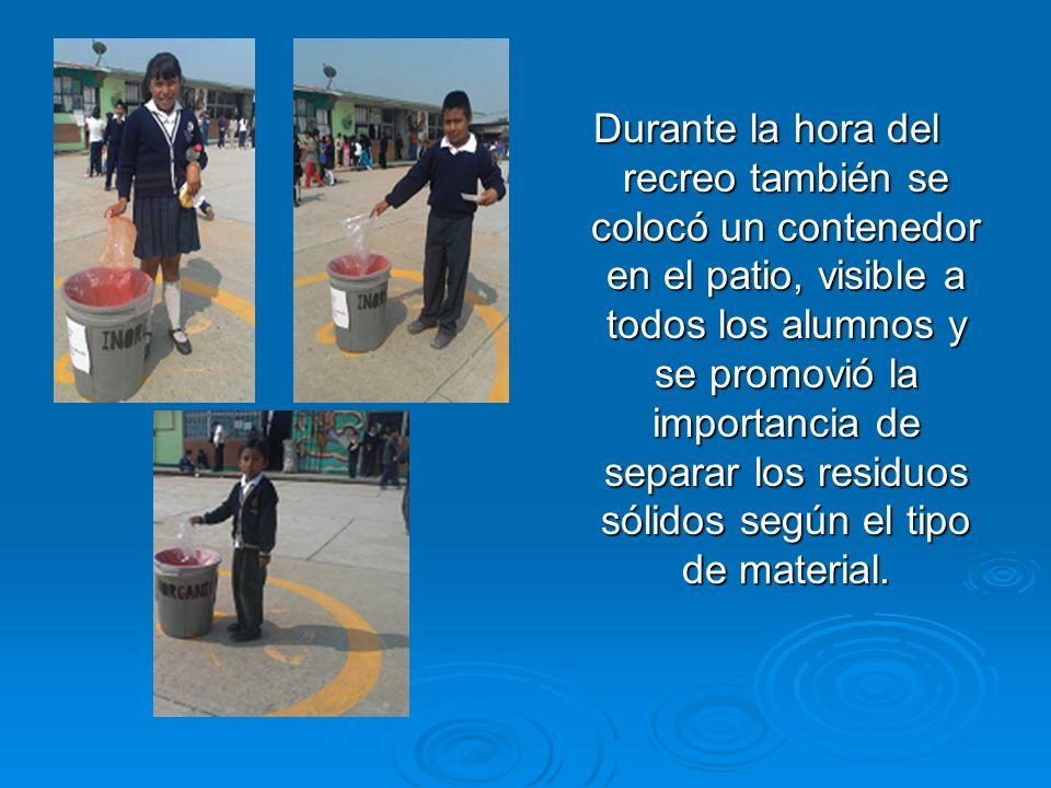 Durante la hora del recreo también se colocó un contenedor en el patio, visible a todos los alumnos y se promovió la importancia de separar los residu
