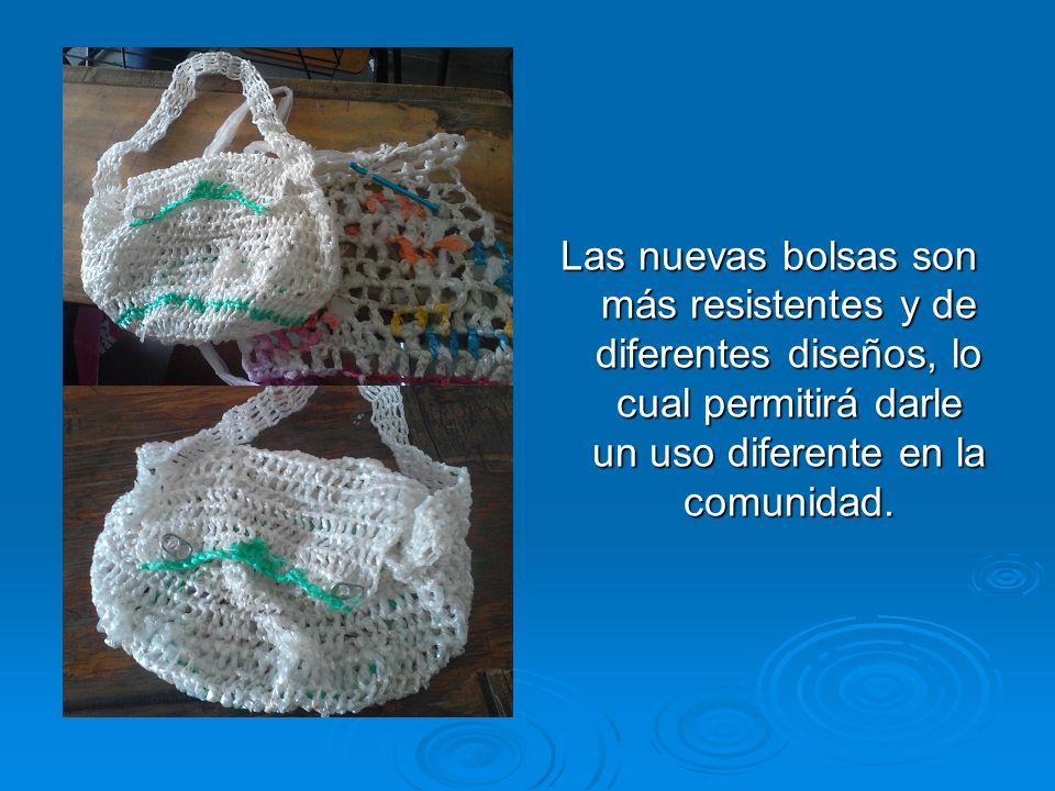 Las nuevas bolsas son más resistentes y de diferentes diseños, lo cual permitirá darle un uso diferente en la comunidad.