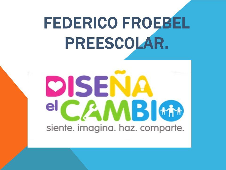 FEDERICO FROEBEL PREESCOLAR.