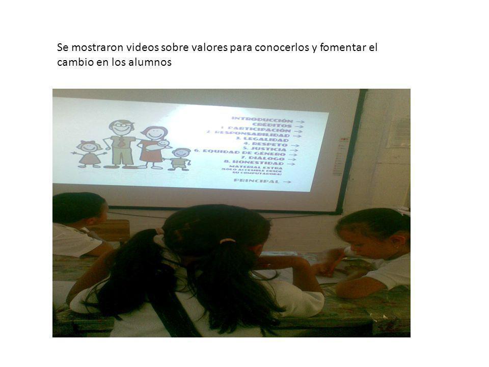 Se mostraron videos sobre valores para conocerlos y fomentar el cambio en los alumnos