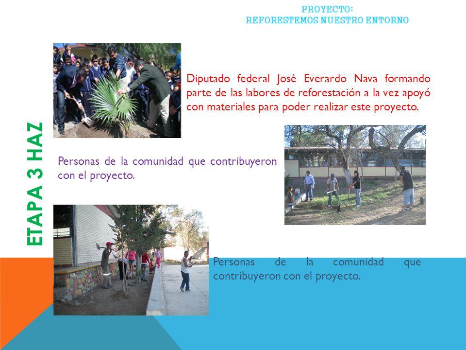 Diputado federal José Everardo Nava formando parte de las labores de reforestación a la vez apoyó con materiales para poder realizar este proyecto. Pe