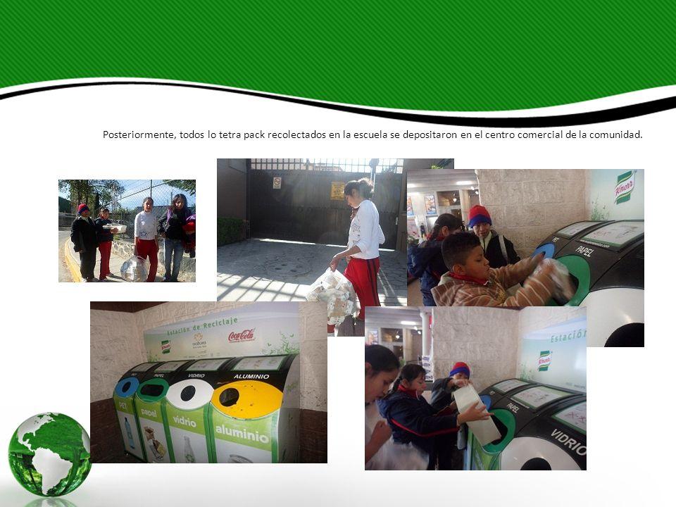 Posteriormente, todos lo tetra pack recolectados en la escuela se depositaron en el centro comercial de la comunidad.