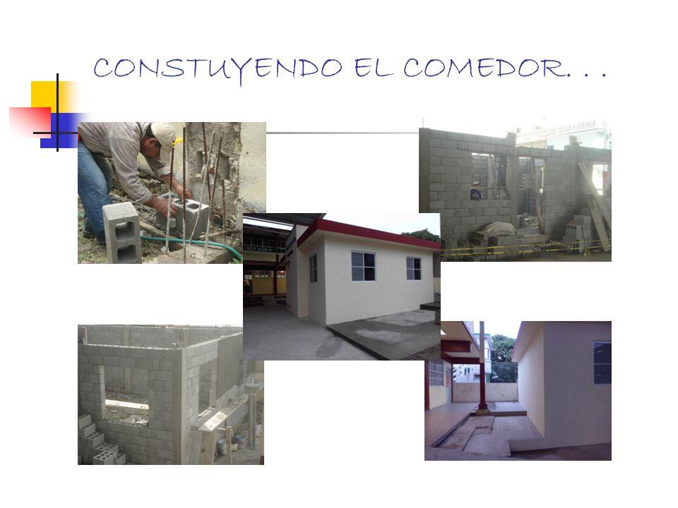 CONSTUYENDO EL COMEDOR...