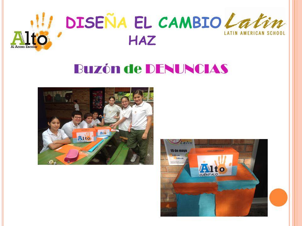 DISEÑA EL CAMBIO Buzón de DENUNCIAS HAZ