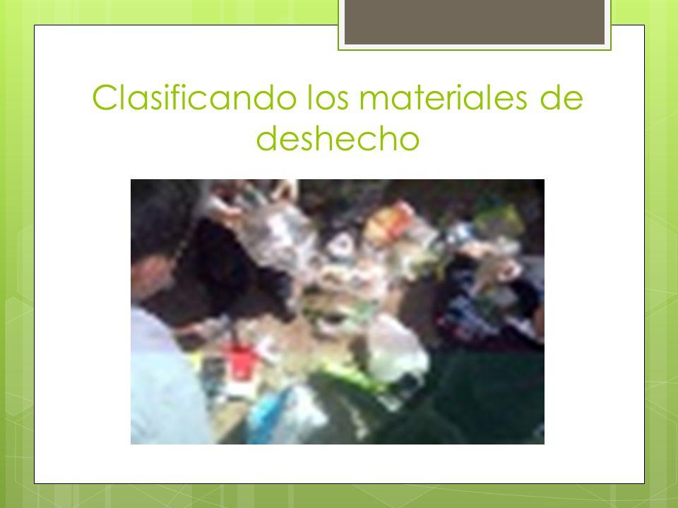 Clasificando los materiales de deshecho