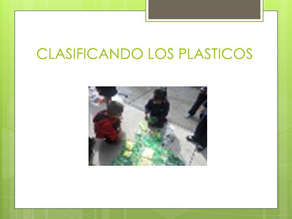 CLASIFICANDO LOS PLASTICOS
