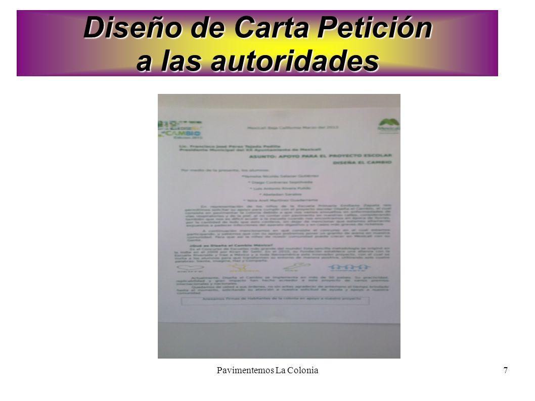 Pavimentemos La Colonia7 Diseño de Carta Petición a las autoridades