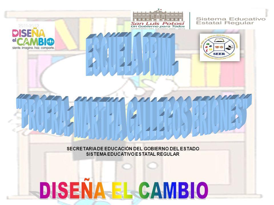 SECRETARIA DE EDUCACIÓN DEL GOBIERNO DEL ESTADO SISTEMA EDUCATIVO ESTATAL REGULAR