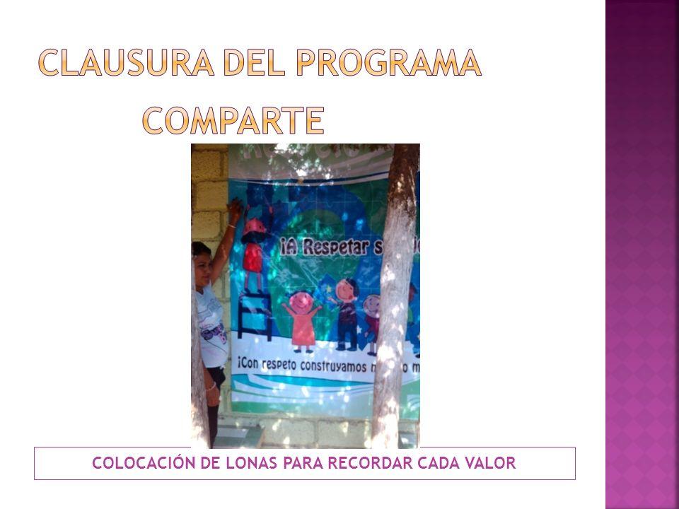 COLOCACIÓN DE LONAS PARA RECORDAR CADA VALOR