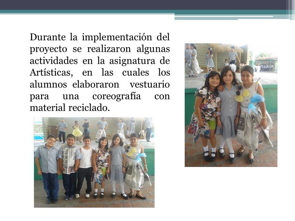 Durante la implementación del proyecto se realizaron algunas actividades en la asignatura de Artísticas, en las cuales los alumnos elaboraron vestuari