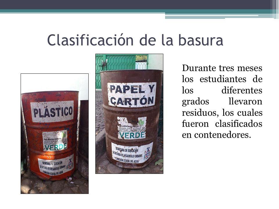Clasificación de la basura Durante tres meses los estudiantes de los diferentes grados llevaron residuos, los cuales fueron clasificados en contenedor