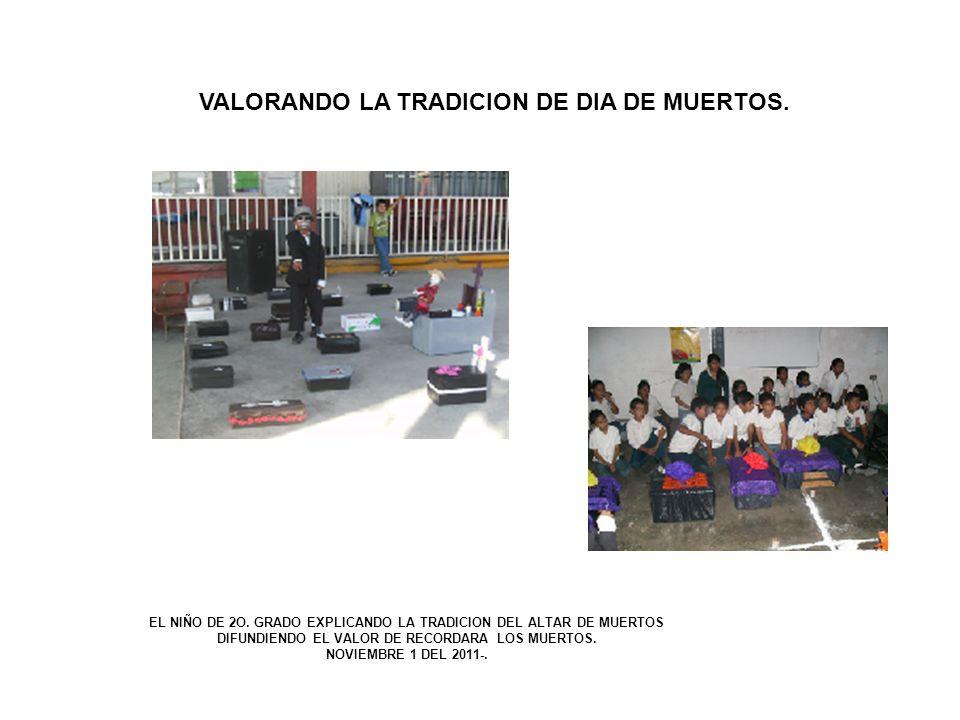 VALORES CULTURALES LA PROFRA.ADRIANA HERNANDEZ VILLALOBOS, MAESTRA DED 2O.