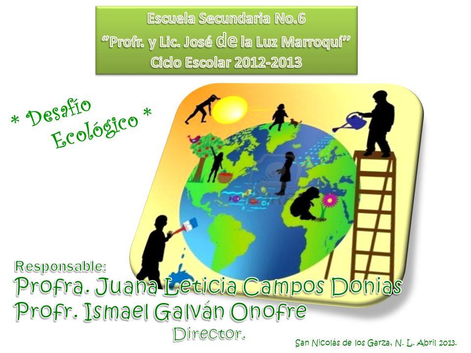 San Nicolás de los Garza, N. L. Abril 2013. * Desafío Ecológico *