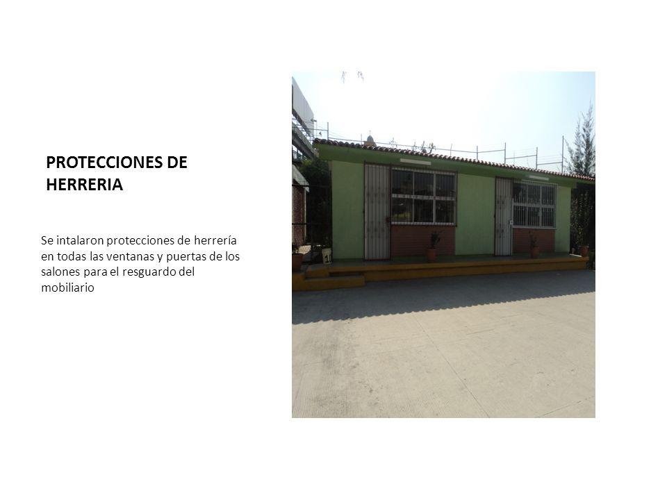 PROTECCIONES DE HERRERIA Se intalaron protecciones de herrería en todas las ventanas y puertas de los salones para el resguardo del mobiliario