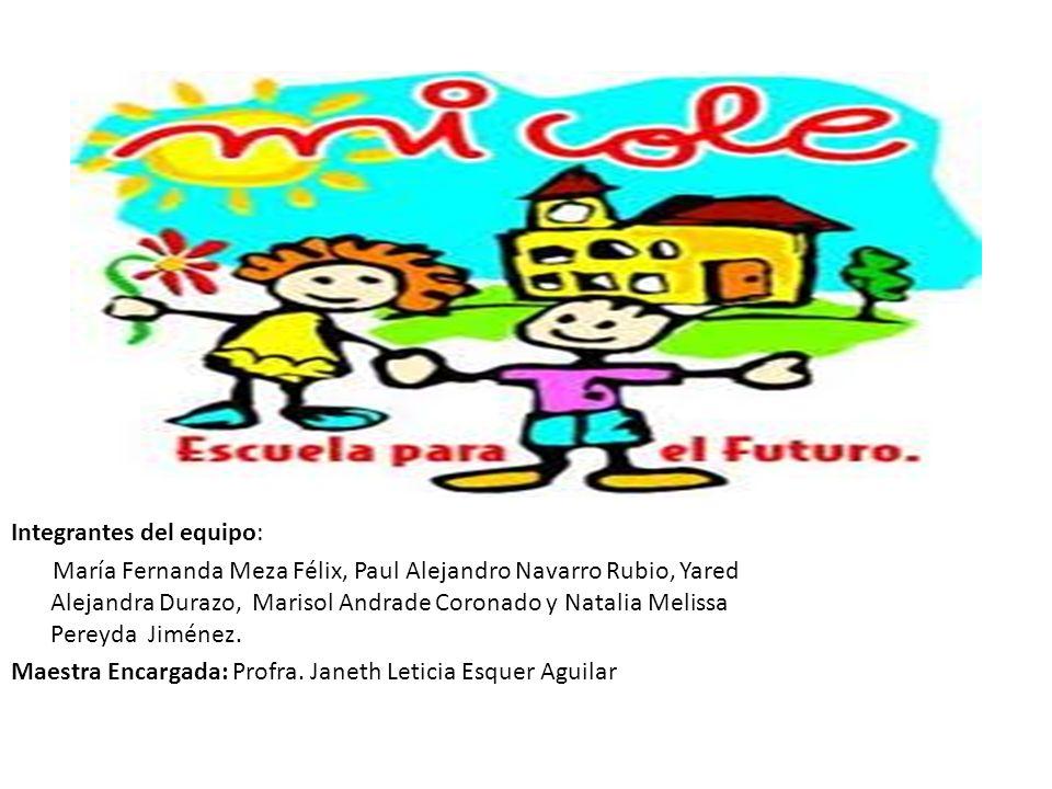 Integrantes del equipo: María Fernanda Meza Félix, Paul Alejandro Navarro Rubio, Yared Alejandra Durazo, Marisol Andrade Coronado y Natalia Melissa Pe
