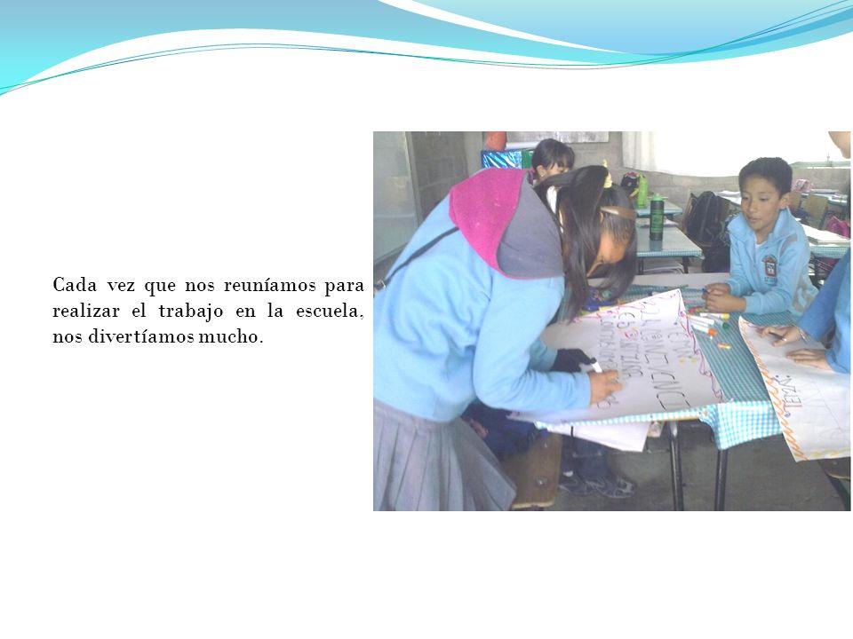 Nos gustaba compartir nuestras ideas acerca del proyecto y disfrutamos realizar nuestros carteles