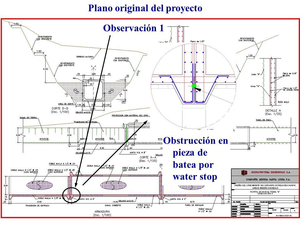 Plano original del proyecto Observación 1 Obstrucción en pieza de batea por water stop