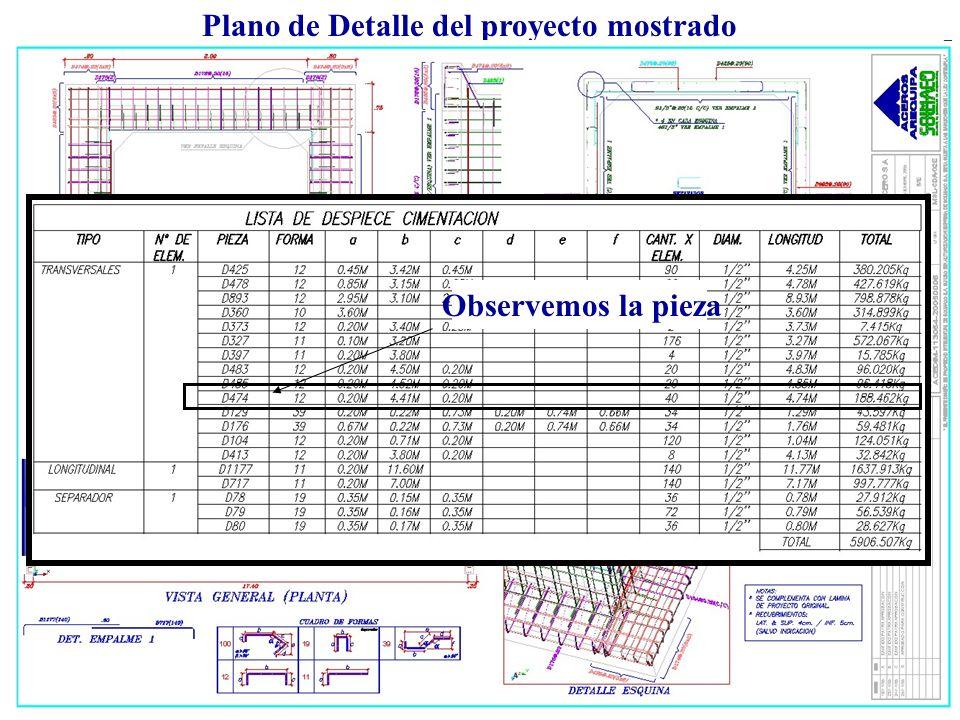 Plano de Detalle del proyecto mostrado Observemos la pieza