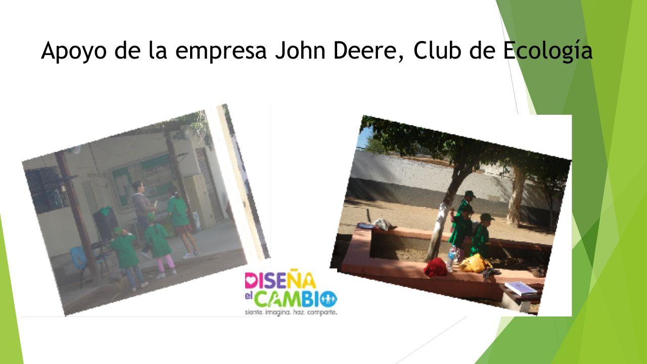 Apoyo de la empresa John Deere, Club de Ecología