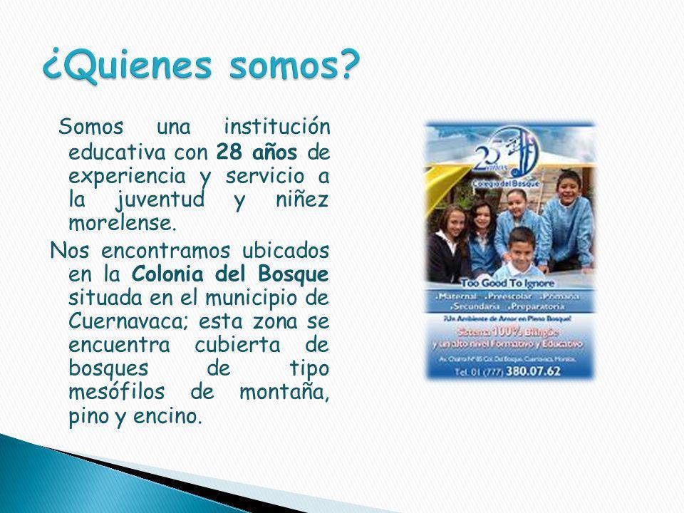Somos una institución educativa con 28 años de experiencia y servicio a la juventud y niñez morelense.
