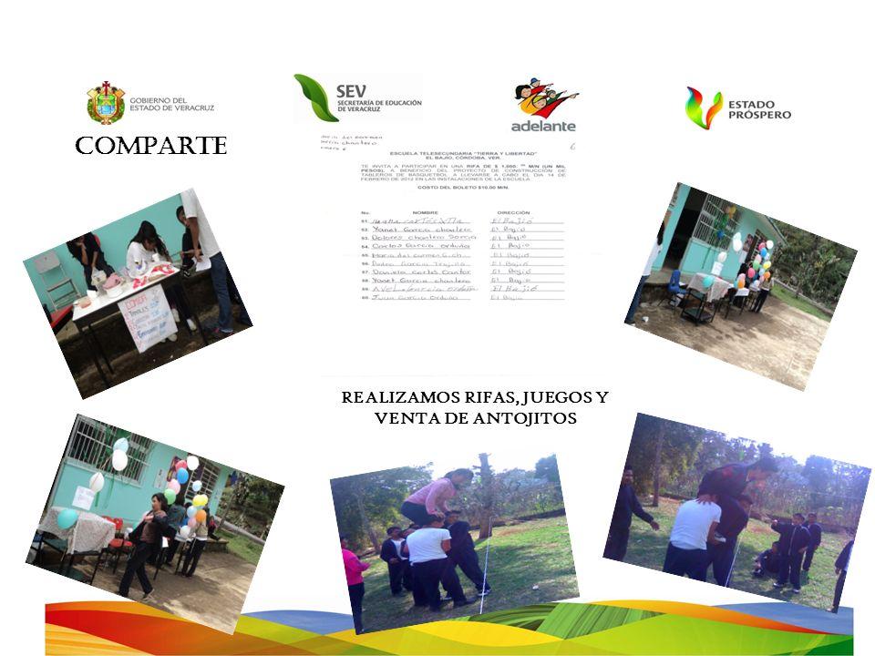 COMPARTE REALIZAMOS RIFAS, JUEGOS Y VENTA DE ANTOJITOS