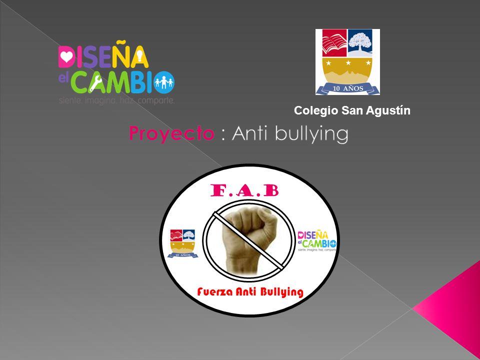 F.A.B. Fuerza Anti Bullying Colegio San Agustín