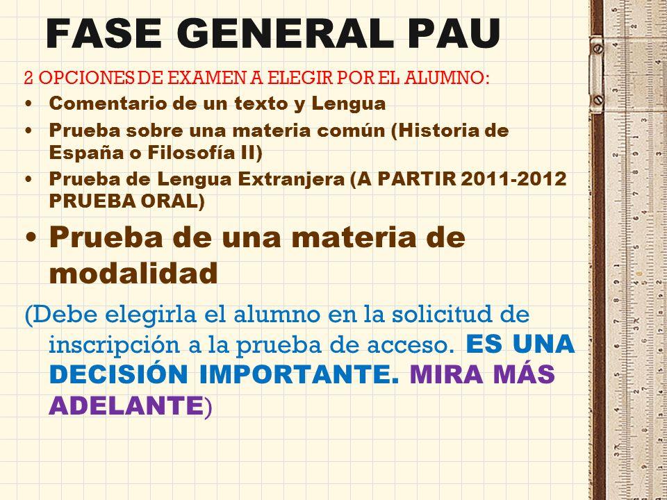 Se pueden obtener 10 puntos sumando la media de bachillerato (60%) y la nota de la PAU-SELECTIVIDAD (fase general: lengua, inglés, historia/filosofía)