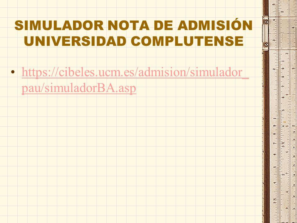 COMPROBAR EN LAS TABLAS DE PONDERACIÓN DE CADA UNIVERSIDAD : La nota de admisión incorporará las calificaciones de las materias de la fase específica