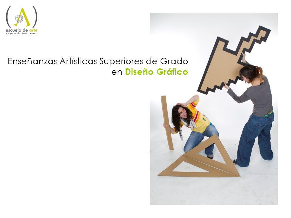 Enseñanzas Artísticas Superiores de Grado en Diseño Gráfico