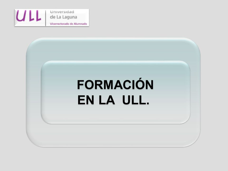 Formación Universitaria TITULACIONES OFICIALES