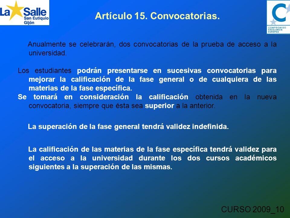 CURSO 2009_10 Artículo 15. Convocatorias.