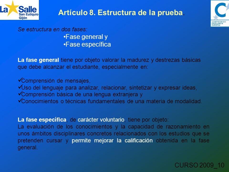 CURSO 2009_10 Artículo 8. Estructura de la prueba.