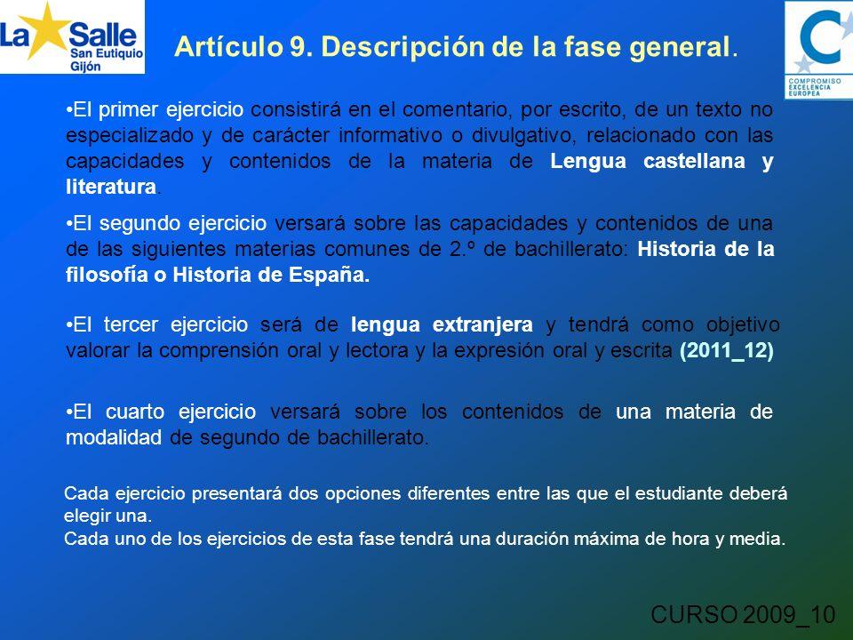 CURSO 2009_10 Artículo 9. Descripción de la fase general.