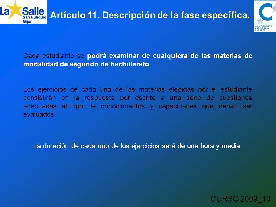 CURSO 2009_10 Artículo 11. Descripción de la fase específica.