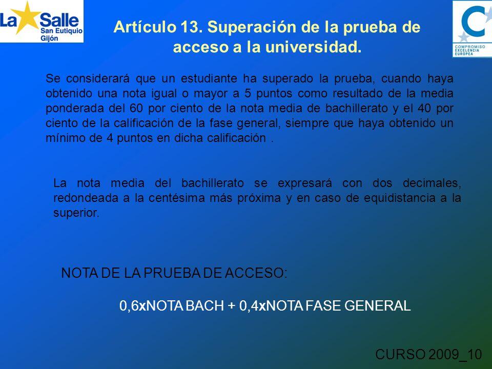 CURSO 2009_10 Artículo 13. Superación de la prueba de acceso a la universidad.