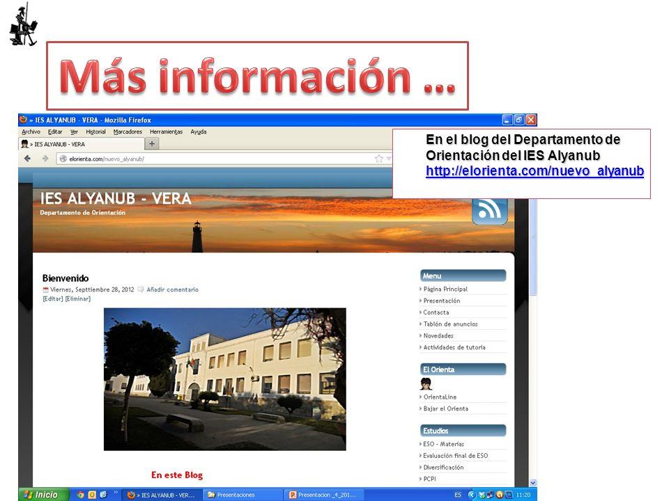 En el blog del Departamento de Orientación del IES Alyanub http://elorienta.com/nuevo_alyanub http://elorienta.com/nuevo_alyanub