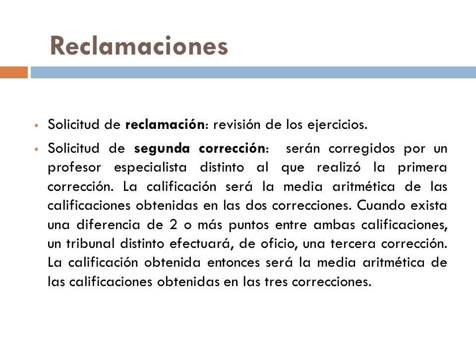 Reclamaciones Solicitud de reclamación: revisión de los ejercicios.
