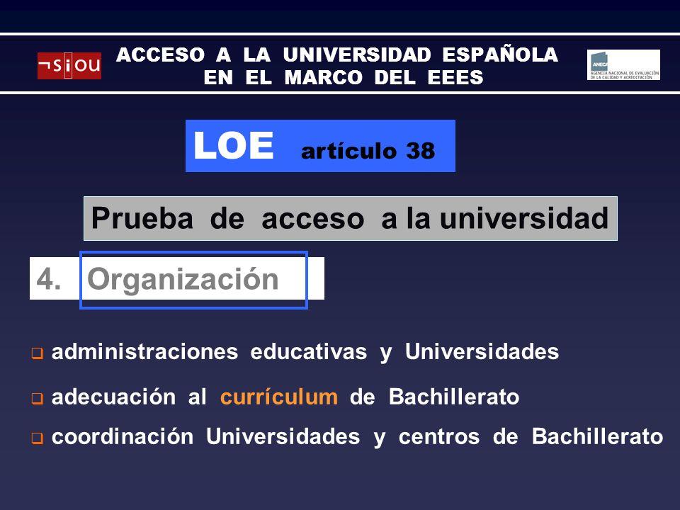 LOE artículo 38 administraciones educativas y Universidades Prova daccés a la universitat 4.
