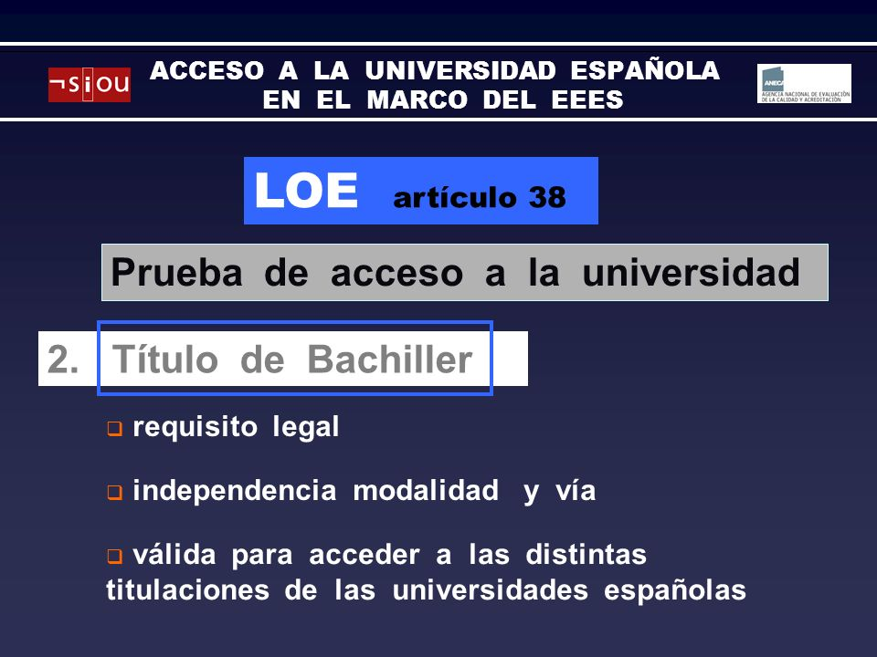 LOE artículo 38 requisito legal Prova daccés a la universitat 2.