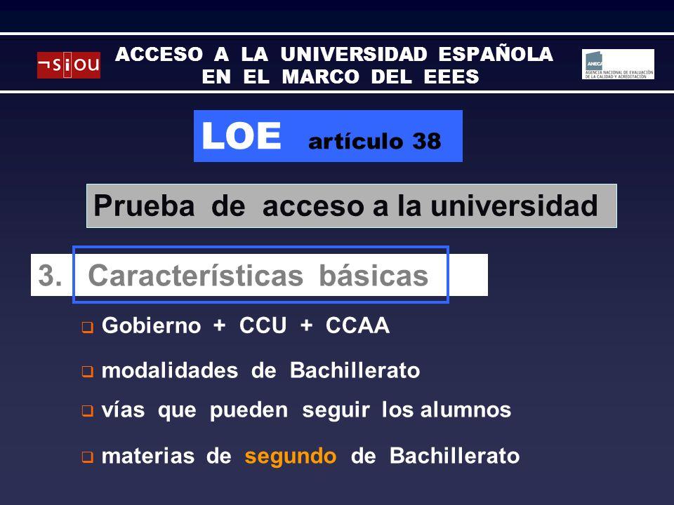 LOE artículo 38 Gobierno + CCU + CCAA Prueba de acceso a la universidad 3.