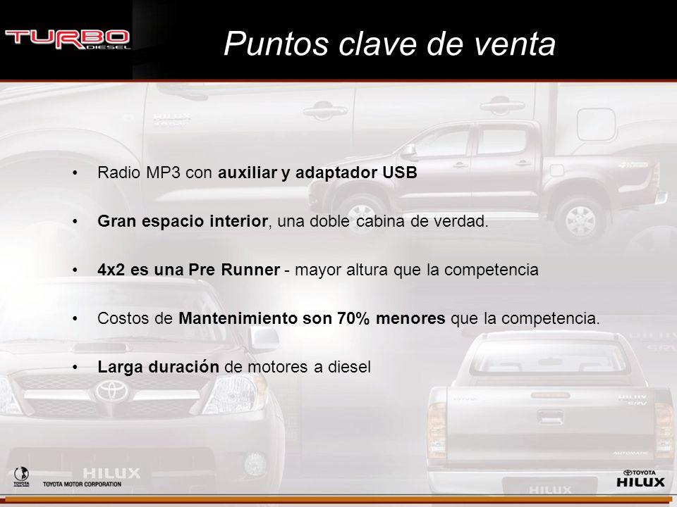 Puntos clave de venta Radio MP3 con auxiliar y adaptador USB Gran espacio interior, una doble cabina de verdad. 4x2 es una Pre Runner - mayor altura q