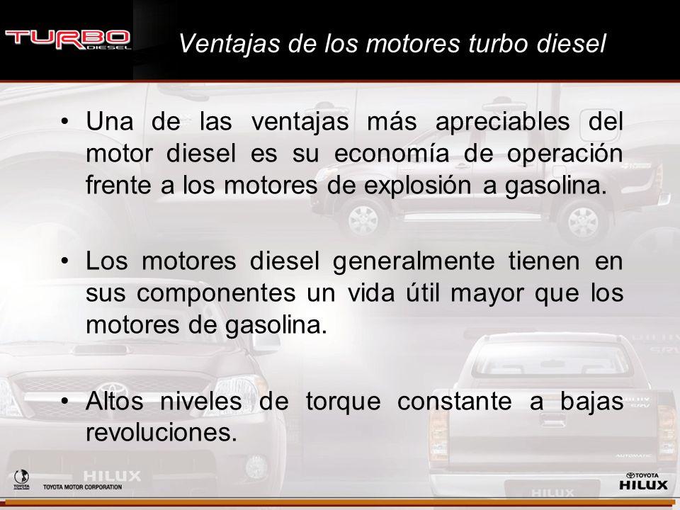 Ventajas de los motores turbo diesel Una de las ventajas más apreciables del motor diesel es su economía de operación frente a los motores de explosió